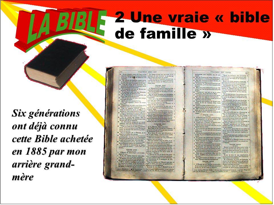 2 Une vraie « bible de famille »
