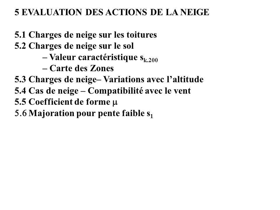 5 EVALUATION DES ACTIONS DE LA NEIGE