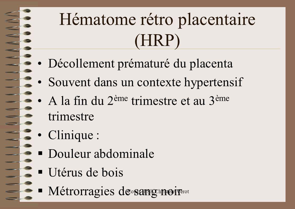 Hématome rétro placentaire (HRP)