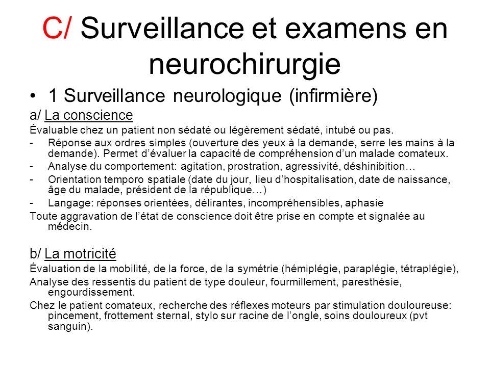 C/ Surveillance et examens en neurochirurgie