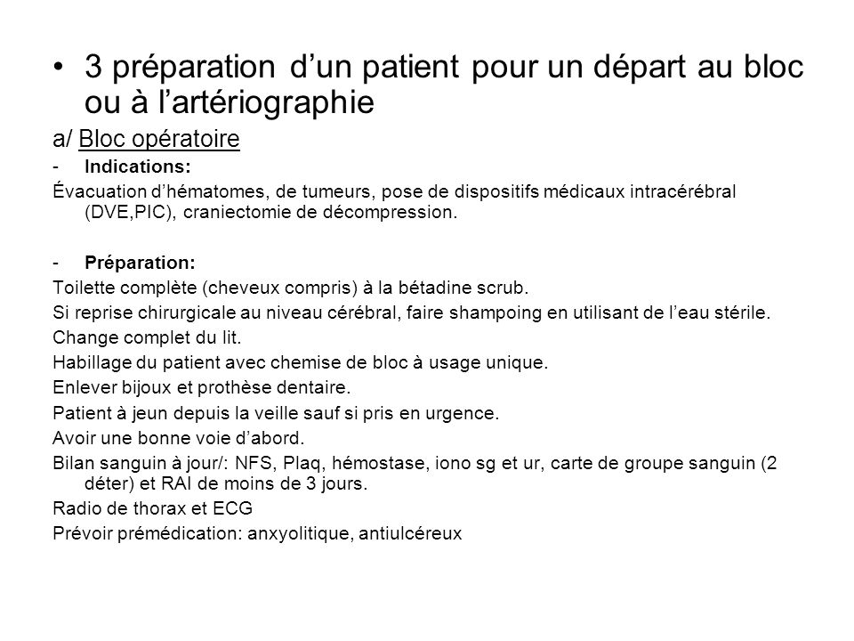 3 préparation d'un patient pour un départ au bloc ou à l'artériographie