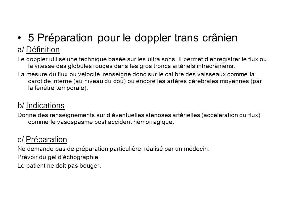 5 Préparation pour le doppler trans crânien