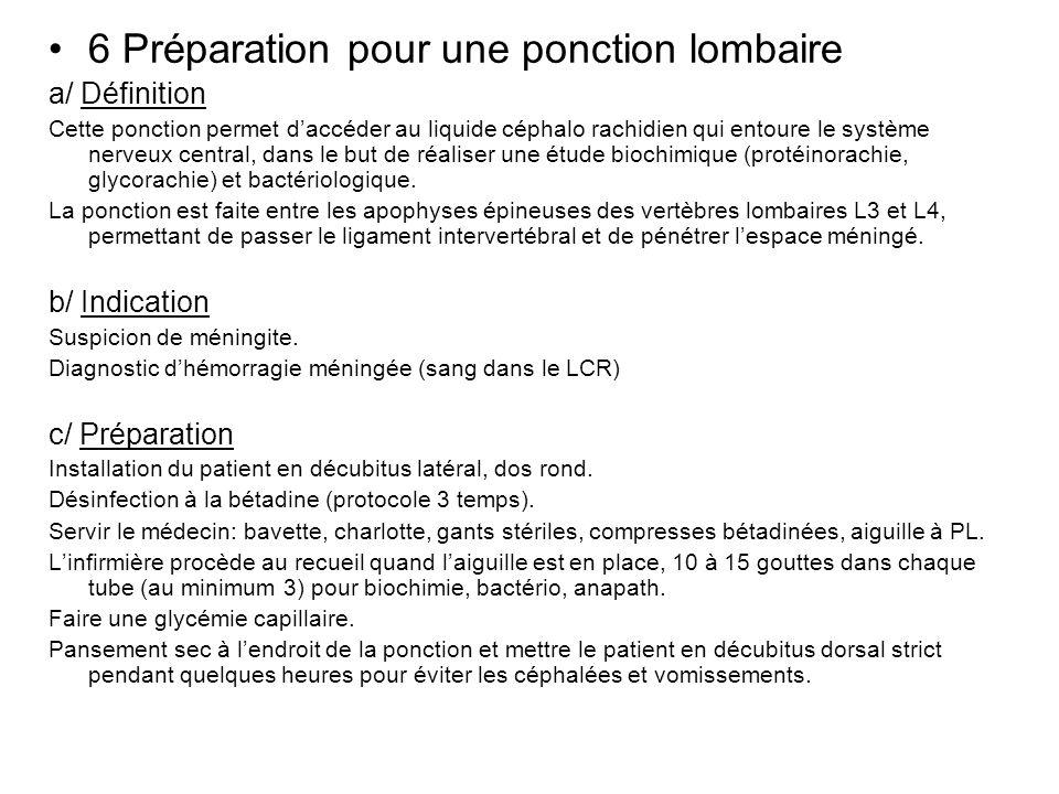 6 Préparation pour une ponction lombaire