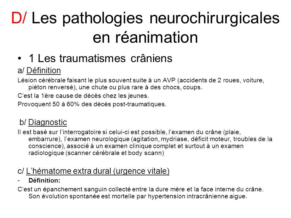 D/ Les pathologies neurochirurgicales en réanimation