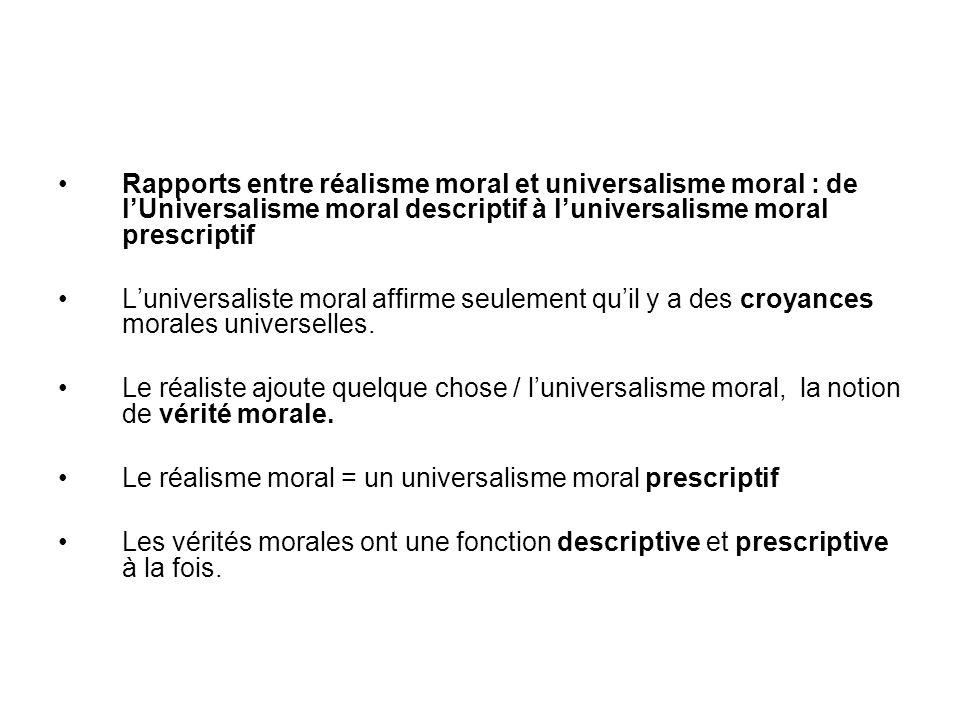 Rapports entre réalisme moral et universalisme moral : de l'Universalisme moral descriptif à l'universalisme moral prescriptif