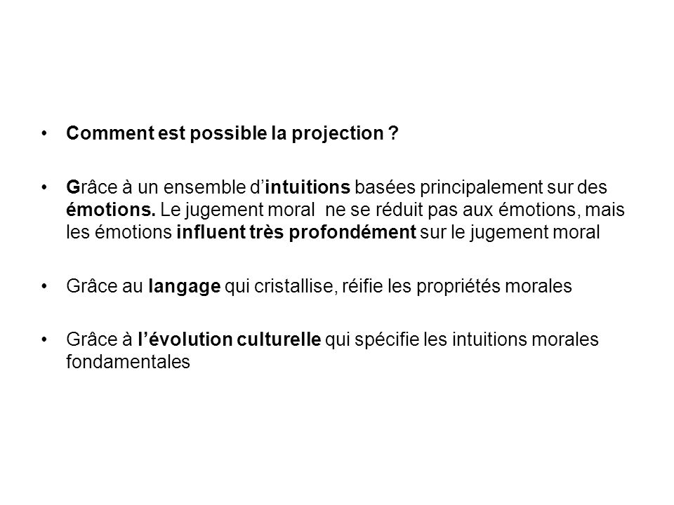 Comment est possible la projection