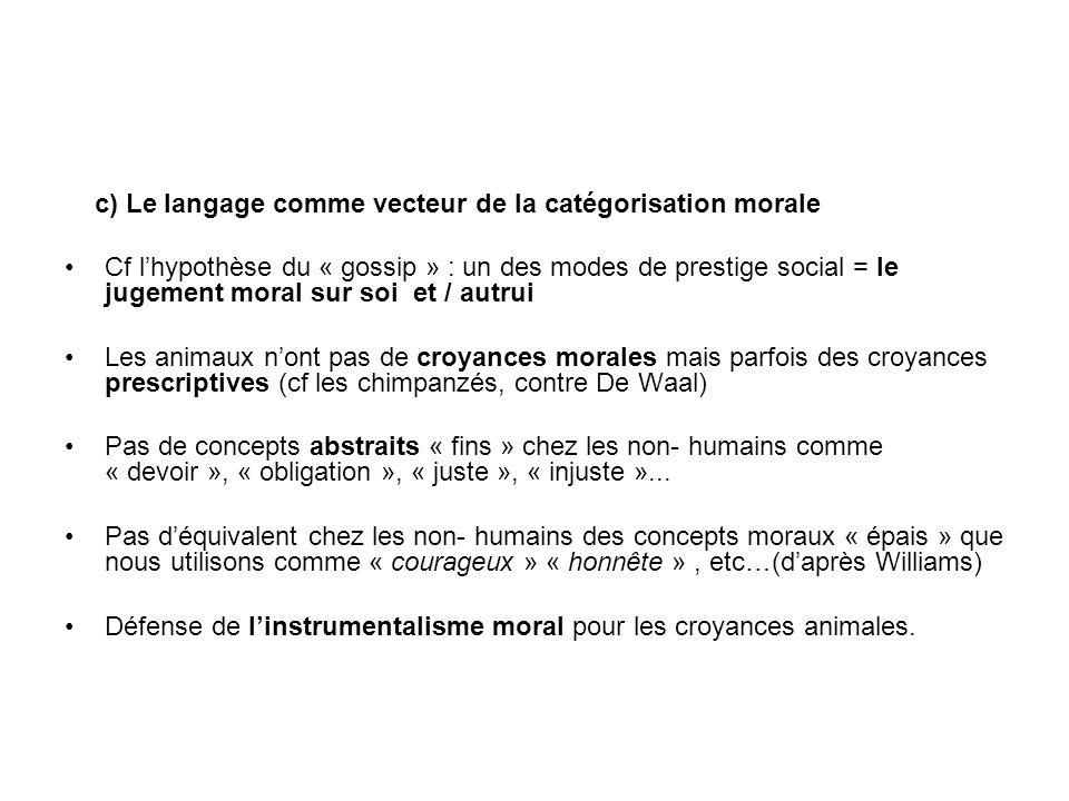c) Le langage comme vecteur de la catégorisation morale