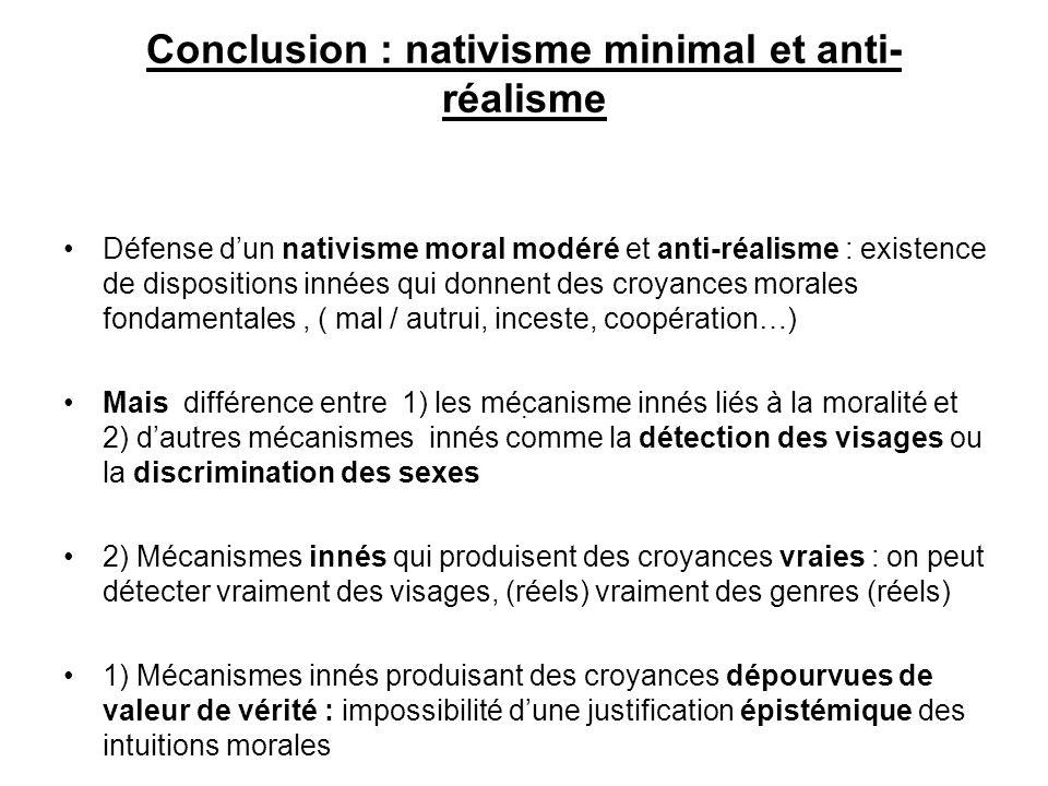 Conclusion : nativisme minimal et anti-réalisme