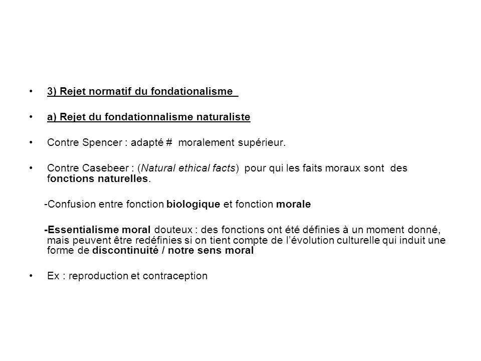 3) Rejet normatif du fondationalisme