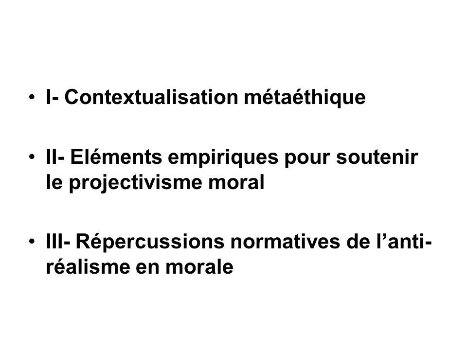 I- Contextualisation métaéthique