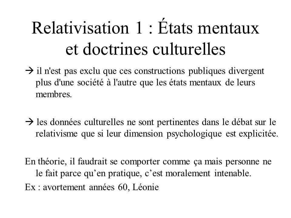 Relativisation 1 : États mentaux et doctrines culturelles