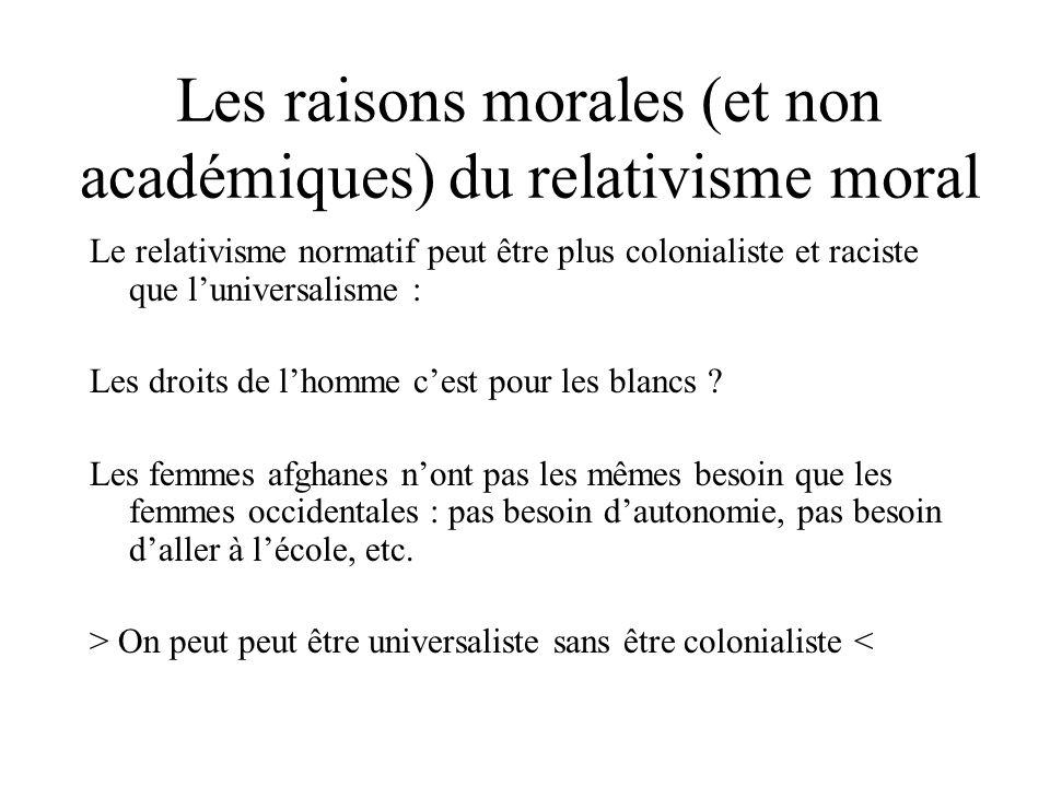 Les raisons morales (et non académiques) du relativisme moral