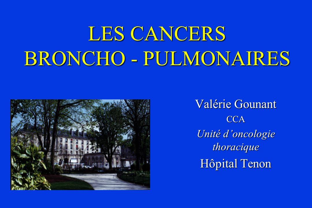 LES CANCERS BRONCHO - PULMONAIRES