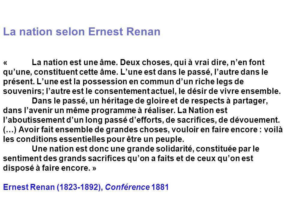 La nation selon Ernest Renan «. La nation est une âme