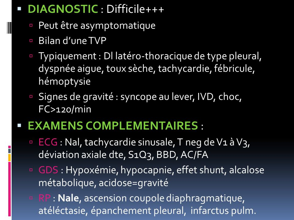 DIAGNOSTIC : Difficile+++