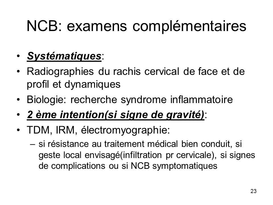 NCB: examens complémentaires