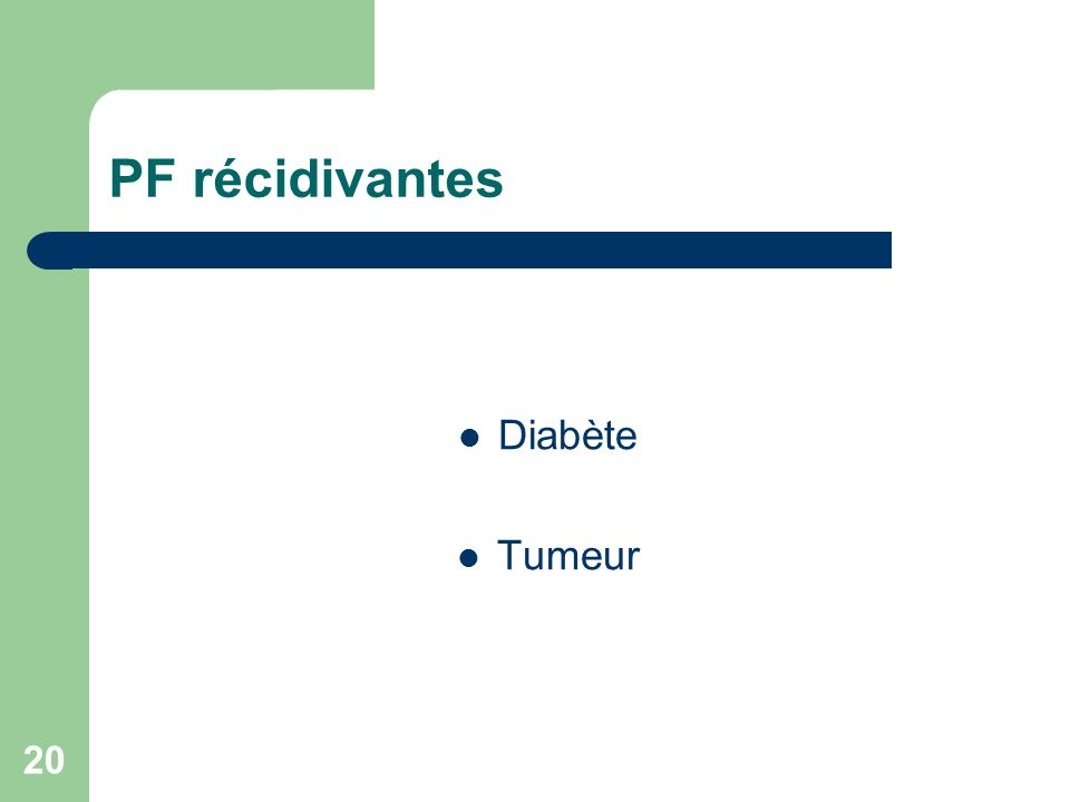 PF récidivantes Diabète Tumeur