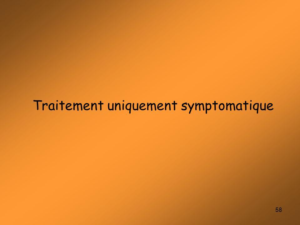 Traitement uniquement symptomatique