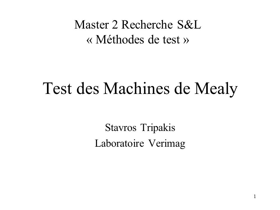 Test des Machines de Mealy