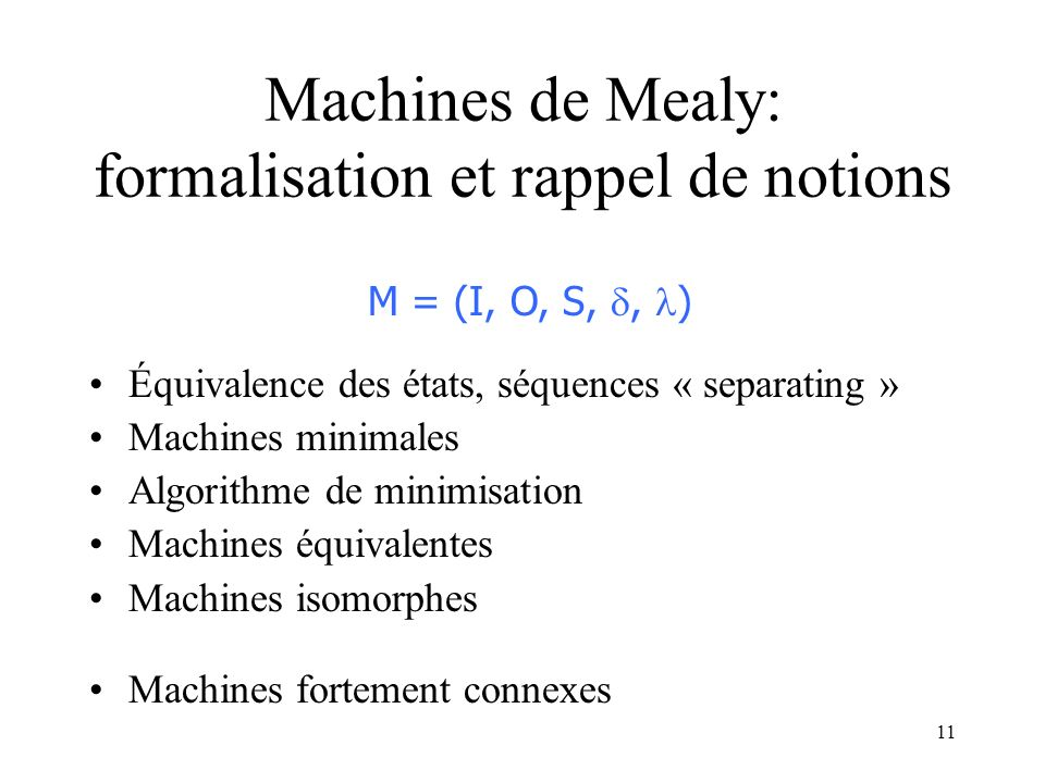 Machines de Mealy: formalisation et rappel de notions