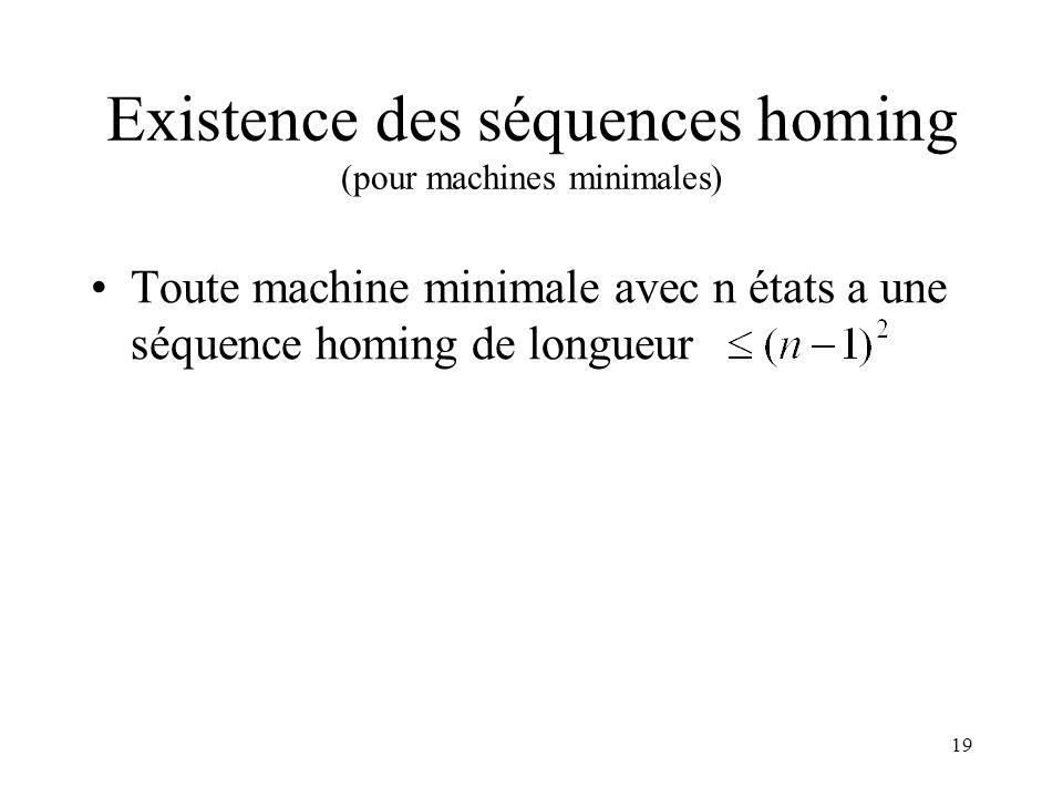 Existence des séquences homing (pour machines minimales)