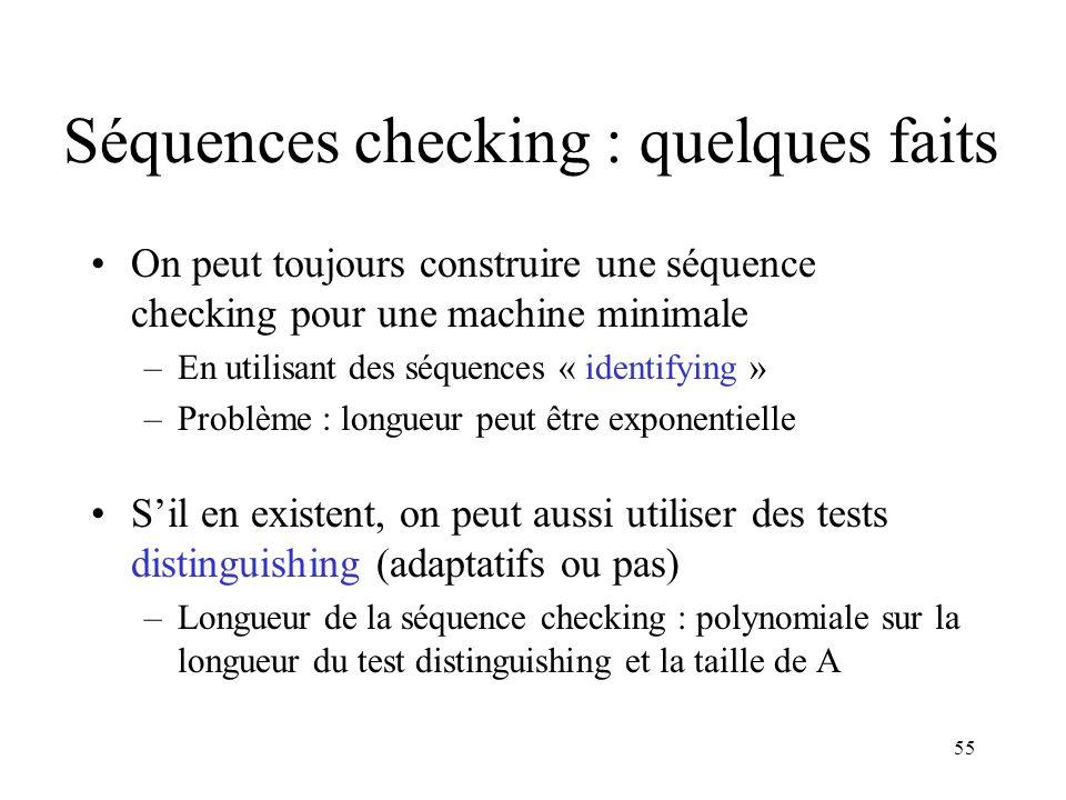 Séquences checking : quelques faits