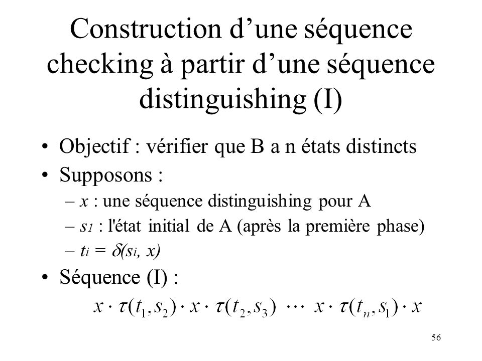 Construction d'une séquence checking à partir d'une séquence distinguishing (I)