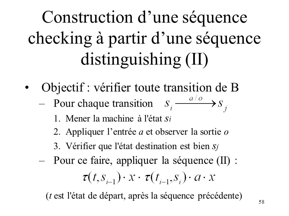 Construction d'une séquence checking à partir d'une séquence distinguishing (II)
