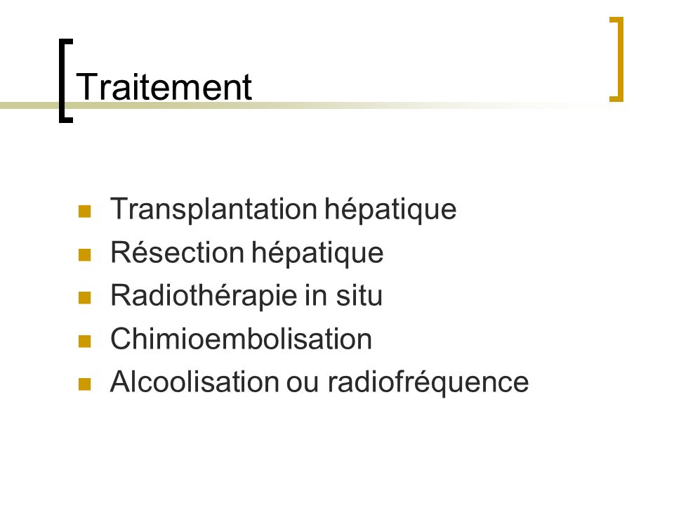 Traitement Transplantation hépatique Résection hépatique