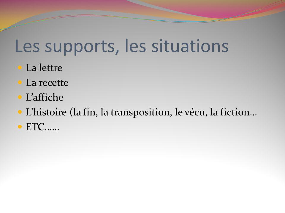 Les supports, les situations