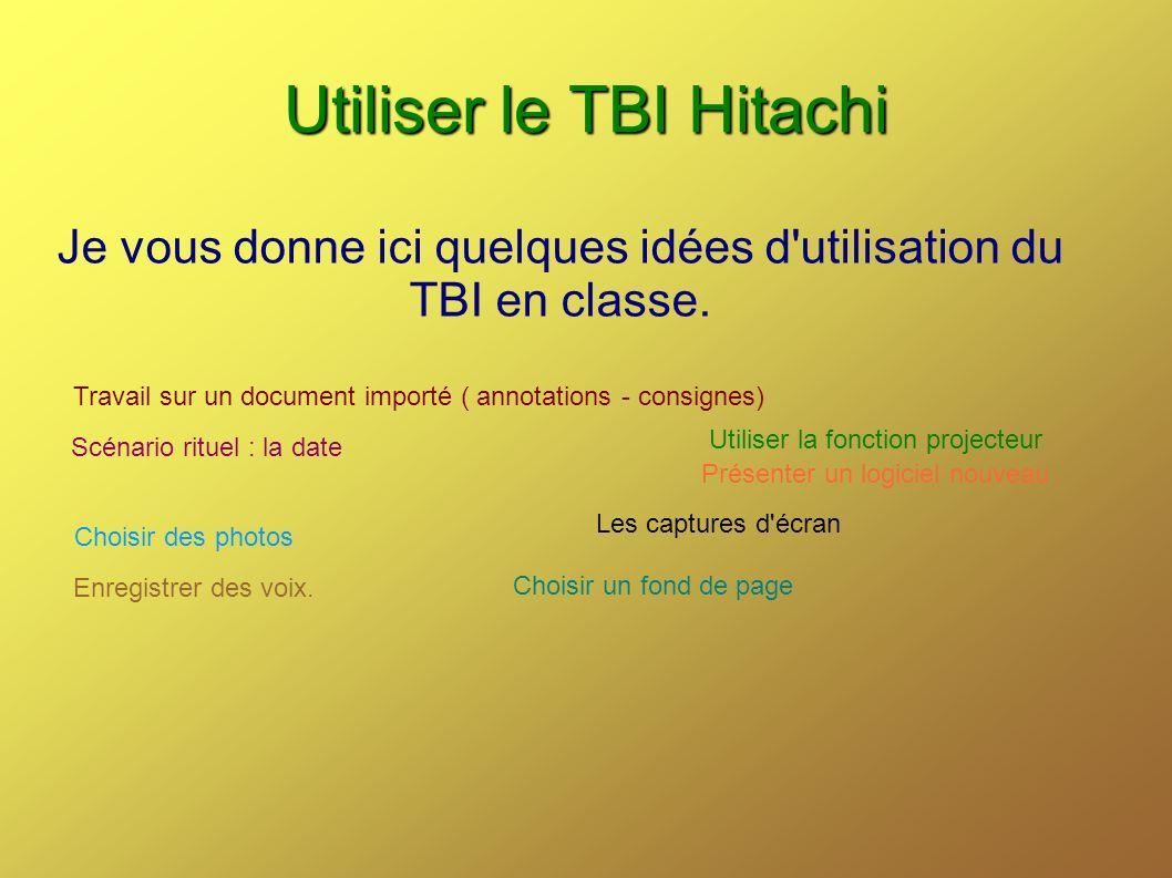 Utiliser le TBI Hitachi