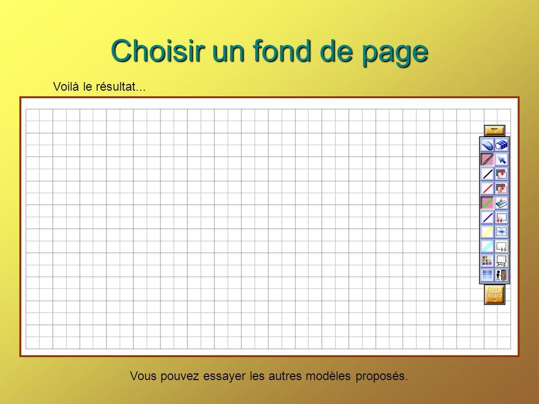 Choisir un fond de page Voilà le résultat...