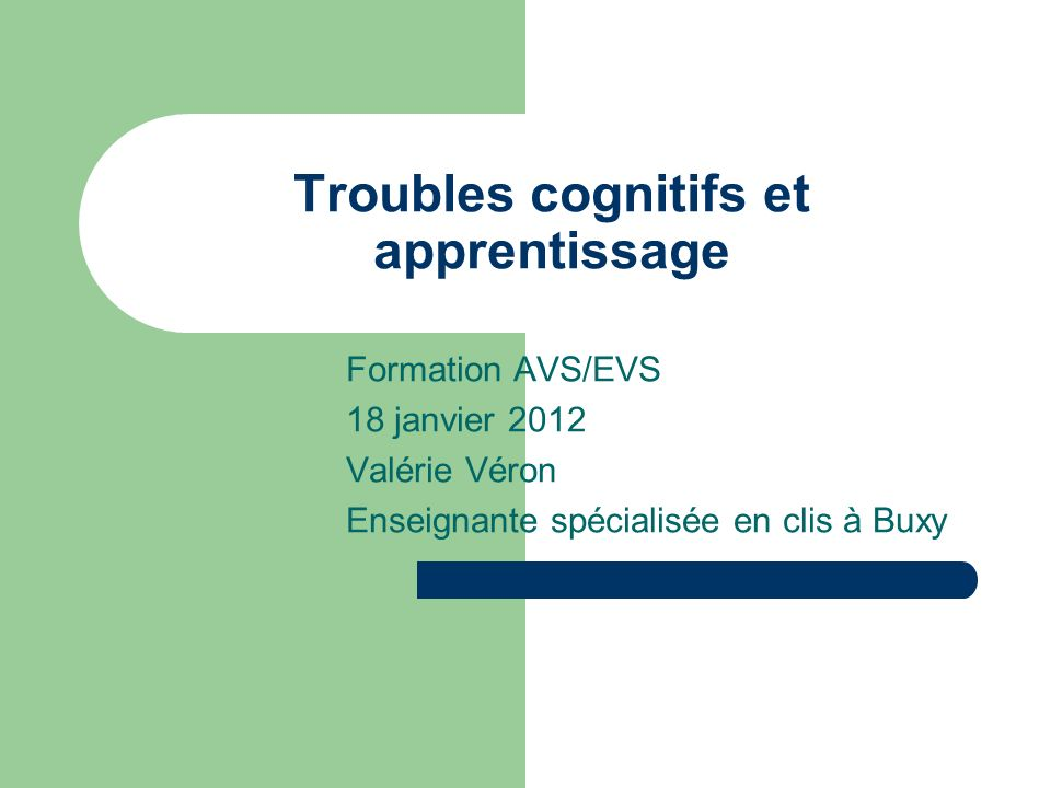 Troubles cognitifs et apprentissage