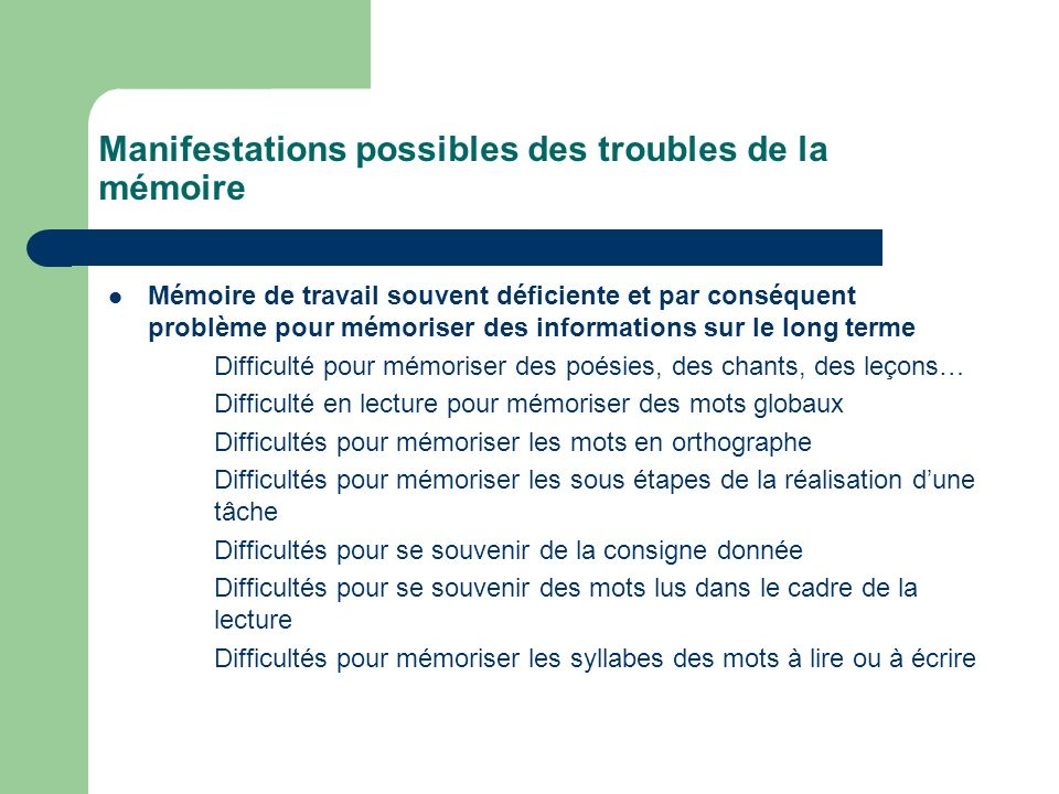 Manifestations possibles des troubles de la mémoire