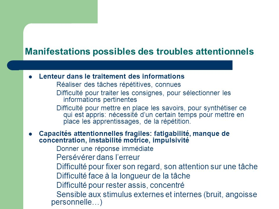 Manifestations possibles des troubles attentionnels