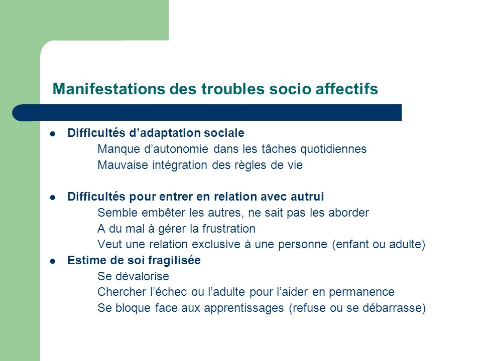 Manifestations des troubles socio affectifs