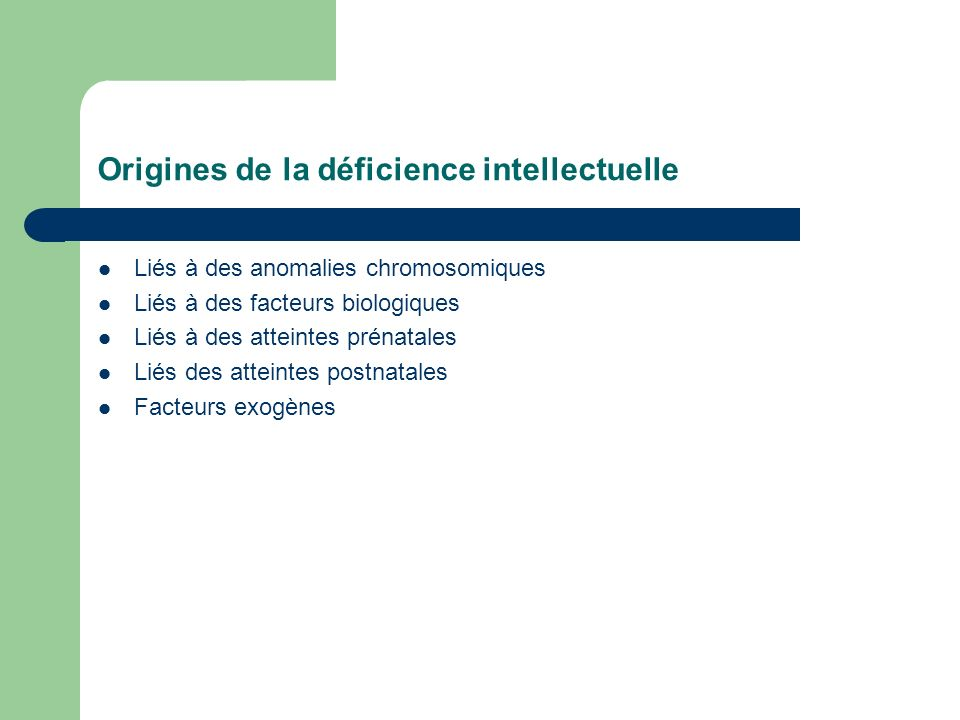 Origines de la déficience intellectuelle