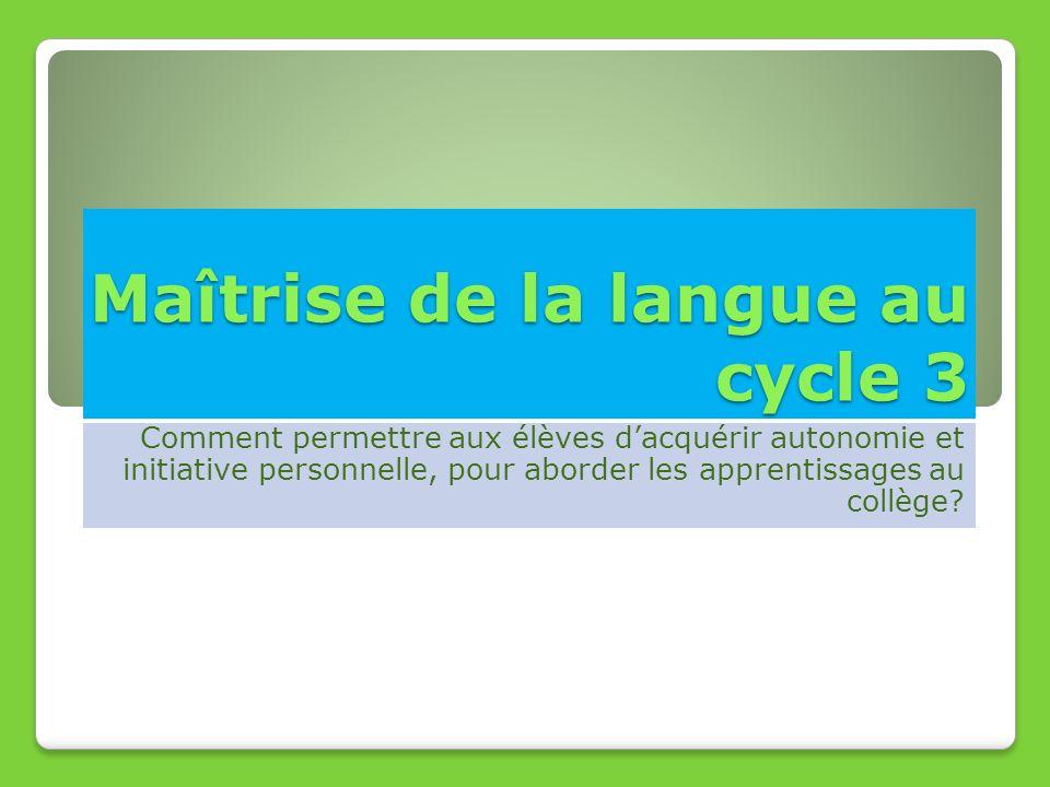 Maîtrise de la langue au cycle 3