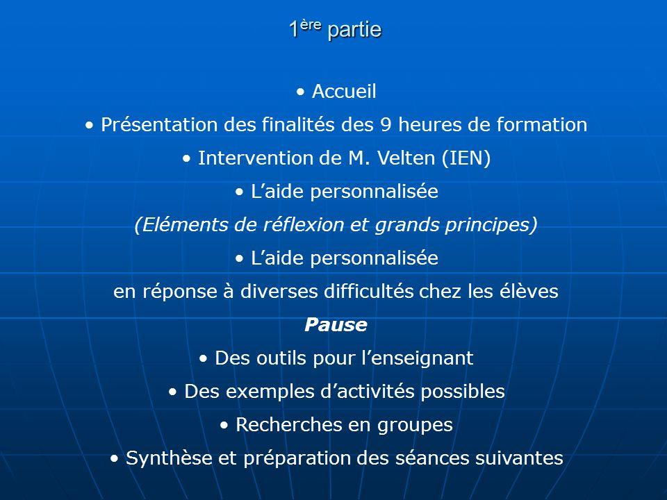 1ère partie Accueil. Présentation des finalités des 9 heures de formation. Intervention de M. Velten (IEN)