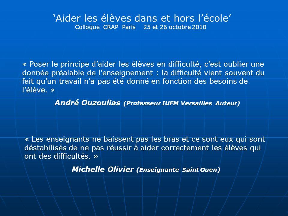 'Aider les élèves dans et hors l'école' Colloque CRAP Paris 25 et 26 octobre 2010