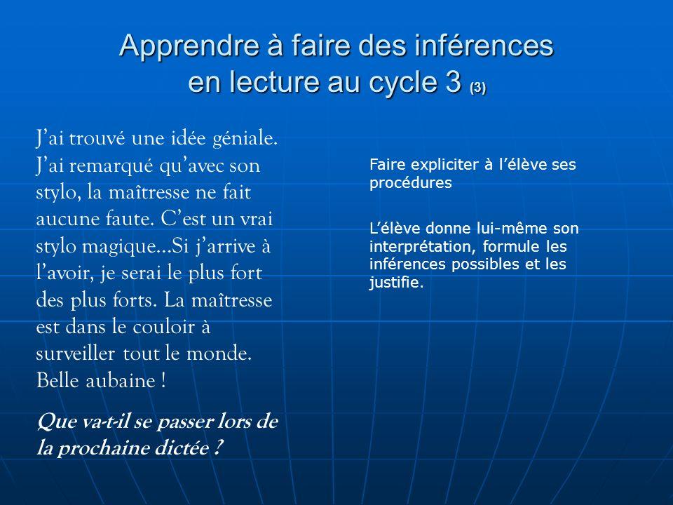 Apprendre à faire des inférences en lecture au cycle 3 (3)