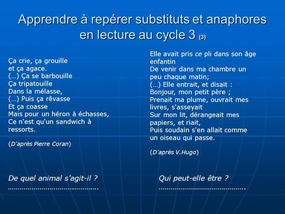 Apprendre à repérer substituts et anaphores en lecture au cycle 3 (3)