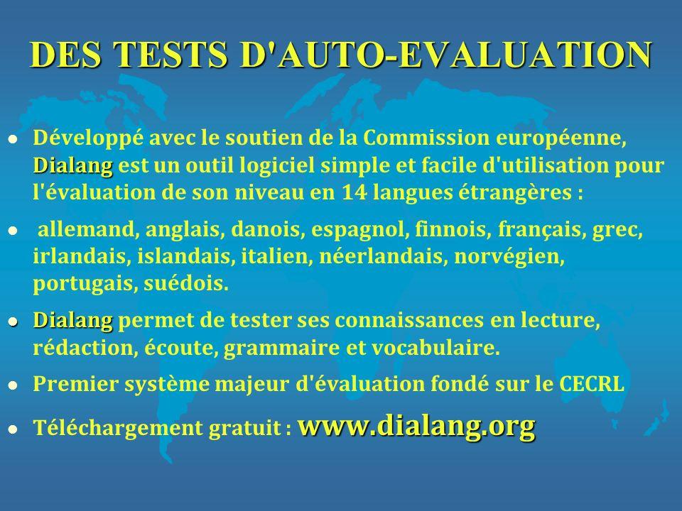 DES TESTS D AUTO-EVALUATION