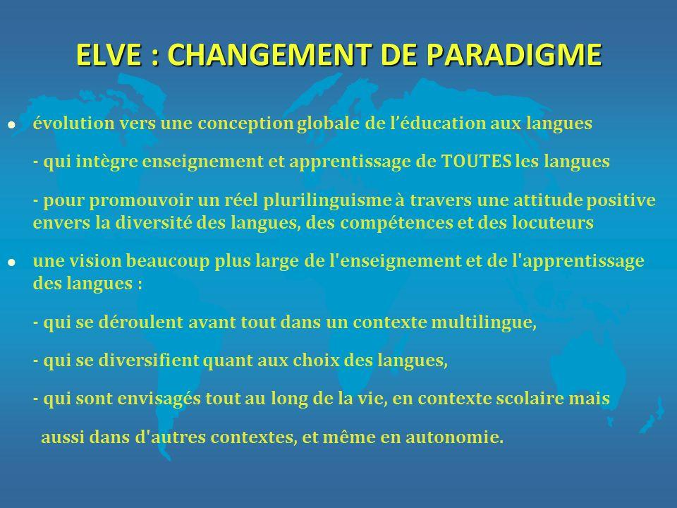 ELVE : CHANGEMENT DE PARADIGME