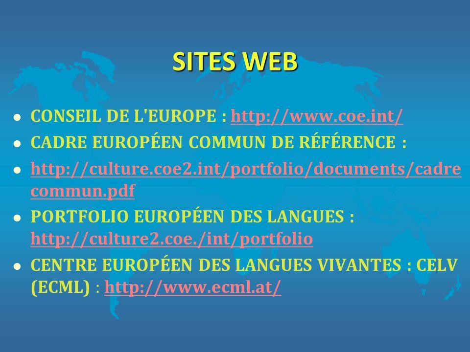 SITES WEB CONSEIL DE L EUROPE : http://www.coe.int/