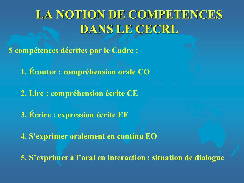 LA NOTION DE COMPETENCES DANS LE CECRL