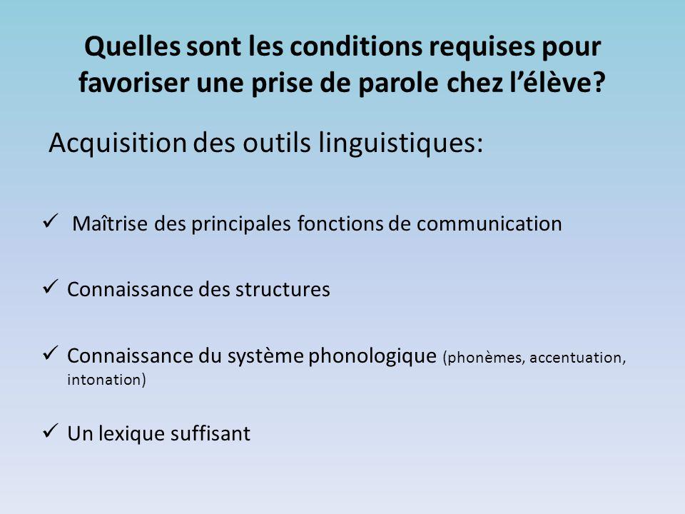 Acquisition des outils linguistiques: