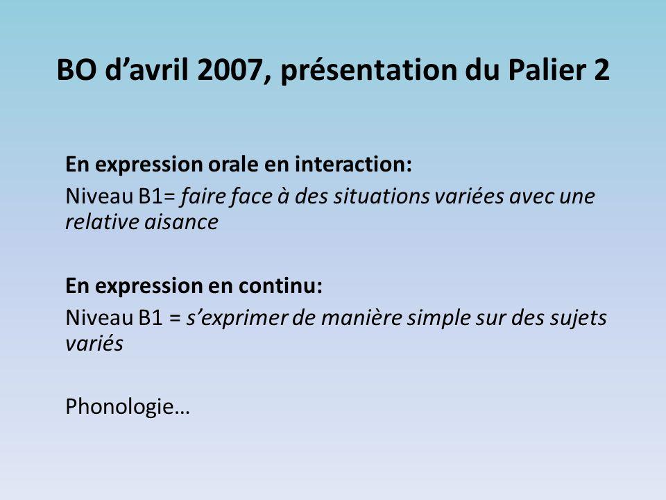 BO d'avril 2007, présentation du Palier 2