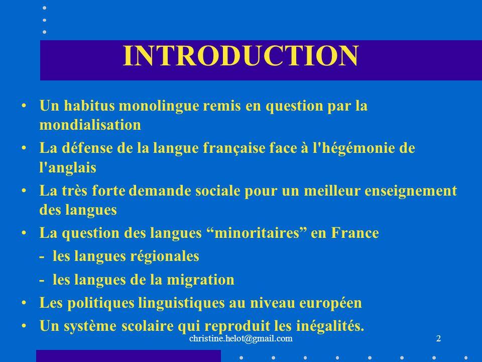 INTRODUCTIONUn habitus monolingue remis en question par la mondialisation La défense de la langue française face à l hégémonie de l anglais