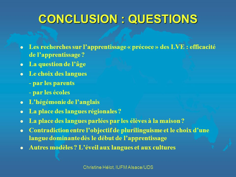 CONCLUSION : QUESTIONS